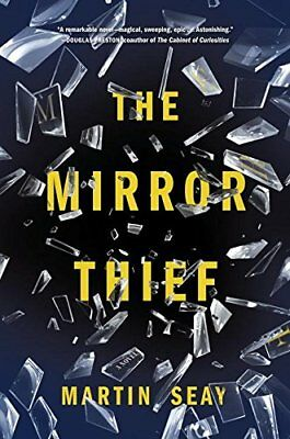 The Mirror Thief by Martin Seay Book The Fast Free Shipping