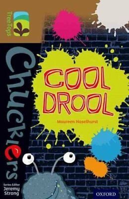 Oxford Reading Tree TreeTops Chucklers: Level 18: Cool Drool by Maureen...