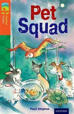 Oxford Reading Tree TreeTops Fiction: Level 13 More Pack B: Pet Squad by Paul...