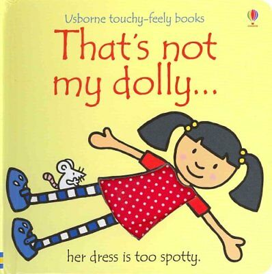 That's Not My Dolly by Fiona Watt 9781409544906 (Board book, 2012)