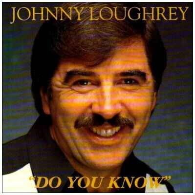 Johnny Loughrey - Do You Know - Johnny Loughrey CD IKVG The Cheap Fast Free Post