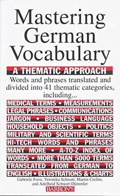 Mastering German Vocabulary: A Thematic Approa... by Schnorr, Veronika Paperback