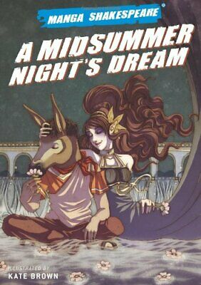 A Midsummer's Night's Dream (Manga Shakespeare) by Kate, Brown Paperback Book