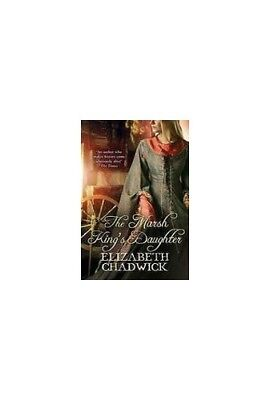 The Marsh Kings Daughter By Chadwick Elizabeth Paperback Book Fast Free