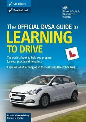 Learning to Drive: The OFFICIAL DVSA GUIDE to (Drivin... by Driver and Vehicle S