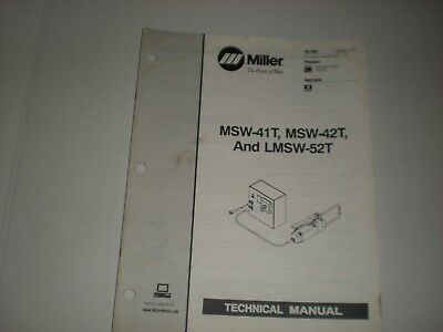 MILLER MSW-42, MSW-42 and LMSW-52 SPOT WELDERS TECHNICAL