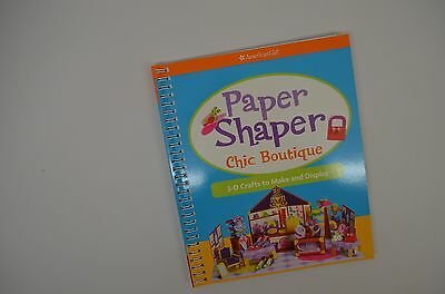 American Girl Paper Shaper Chic Boutique 3-d Crafts by Mary Beth Cryan