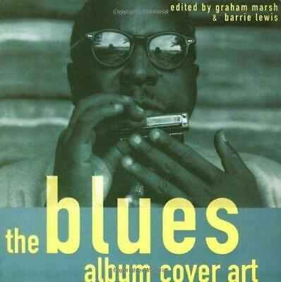 Blues Album Cover Art by Marsh, Graham Paperback Book The Cheap Fast Free Post