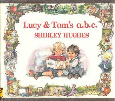 Lucy and Tom's ABC by Hughes, Shirley Hardback Book The Cheap Fast Free Post