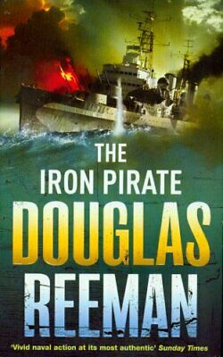 The Iron Pirate by Reeman, Douglas Paperback Book The Cheap Fast Free Post