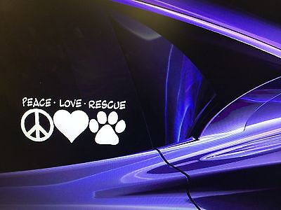 """PEACE LOVE RESCUE"" Adopted Rescue Dog Window Vinyl White Decal Sticker 7""x3"""