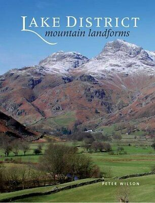 Lake District Mountain Landforms by Wilson, Peter Hardback Book The Cheap Fast
