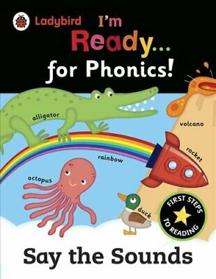 Ladybird I'm Ready for Phonics: Say the Sounds 9780241215982 (Paperback, 2016)