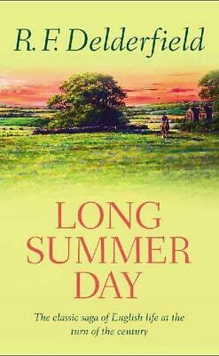 A horseman riding by: Long summer day by R. F. Delderfield (Paperback)