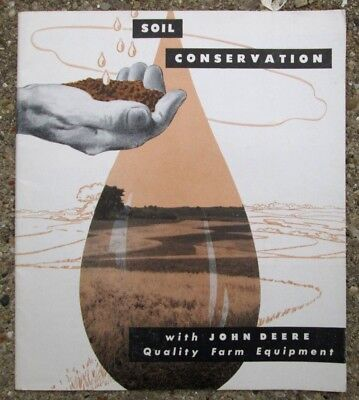 1955 Soil Conservation with John Deere Quality Farm Equipment Sales Booklet A616
