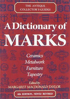 A Dictionary Of Marks (Antique Collector's ... by Macdonald-Taylor, Ma Paperback