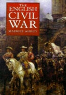 The English Civil War by Ashley, Maurice Hardback Book The Cheap Fast Free Post