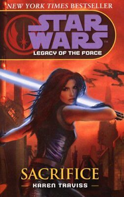 Star Wars: Legacy of the Force - Sacrifice by Traviss, Karen Paperback Book The