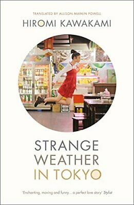 Strange Weather in Tokyo by Hiromi Kawakami Book The Cheap Fast Free Post