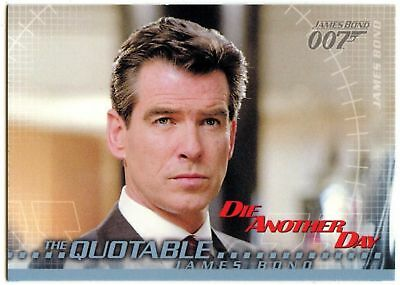 Quotable James Bond #74 Die Another Day 2002 James Bond 007 Trade Card (C1159)