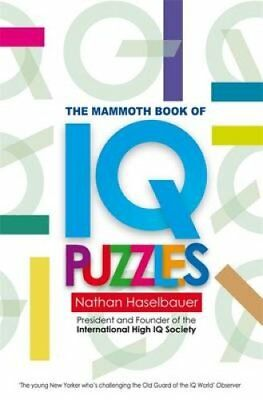 The Mammoth Book of New IQ Puzzles by Nathan Haselbauer (Paperback, 2010)