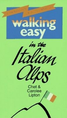 Walking Easy in the Italian Alps by Lipton, Carolee Paperback Book The Cheap