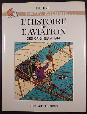 Hergé Chromos Histoire de l'aviation des origines à 1914 Ed. Septimus 1980 TBE