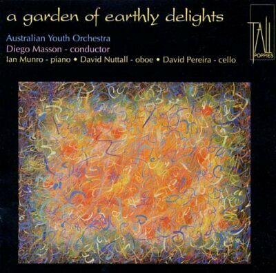 Australian Youth Orchestra : Garden of Earthly Delights CD