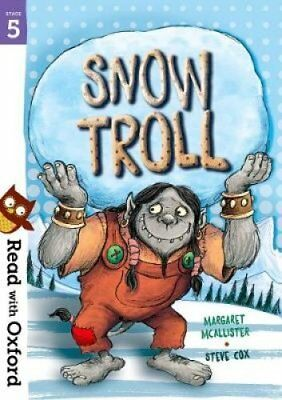 Read with Oxford: Stage 5: Snow Troll by Margaret McAllister 9780192765277