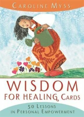Wisdom For Healing Cards Nurturing Guidance For The Energy Worker 9781401903671