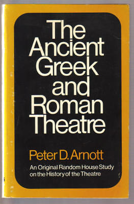 The ancient Greek and Roman theatre (Random House studies on the history of the