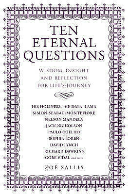 Ten Eternal Questions: Answers to the Deepest Questions Paperback, New Book