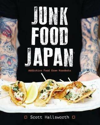NEW Junk Food Japan By Scott Hallsworth Hardcover Free Shipping