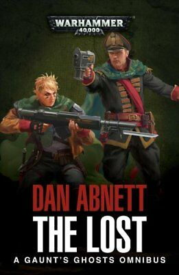 The Lost A Gaunt's Ghosts Omnibus by Dan Abnett 9781784966744 (Paperback, 2018)