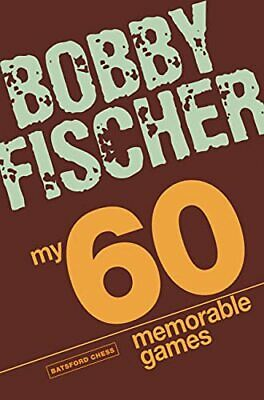 My 60 Memorable Games by Bobby Fischer Paperback Book The Cheap Fast Free Post