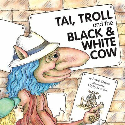 Tai, Troll and the Black and White Cow by Lewis Davies Paperback Book The Cheap
