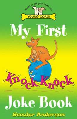 My first knock knock joke book by Scoular Anderson (Paperback)