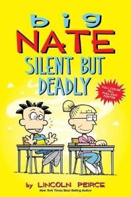 Big Nate: Silent But Deadly by Lincoln Peirce 9781449489915 (Paperback, 2018)