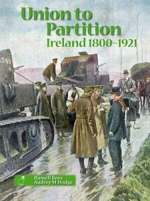 Union to Partition: Ireland, 1800-1921 (Northern ... by Audrey M Hodge Paperback