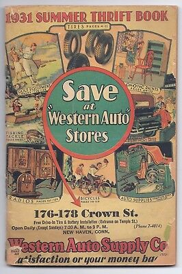 WESTERN AUTO SUPPLY 1931 Summer Thrift Book Advertising Catalog 128 pages good