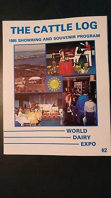 1985 World Dairy Expo Holstein & Dairy Breeds Show Ring Catalog Madison Wis.