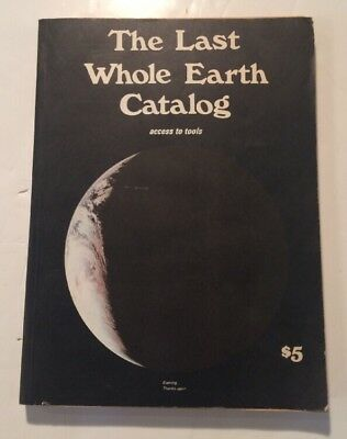 The Last Whole Earth Catalog Access To Tools 1971 Counterculture Hippies