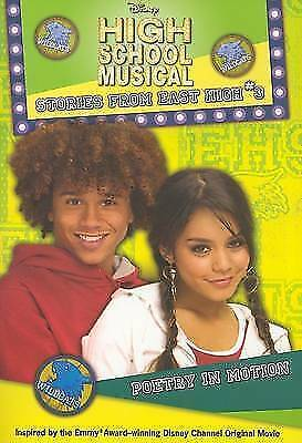 Disney's high school musical: stories from East High: Poetry in motion by Alice