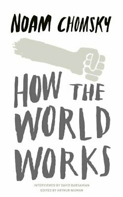 How the World Works by Chomsky, Noam Book The Cheap Fast Free Post
