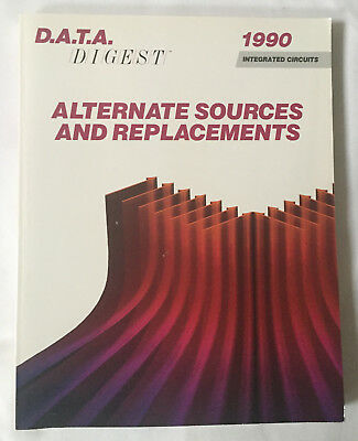 D.A.T.A. Discrete Semiconductors Alternate Sources and Replacements Digest