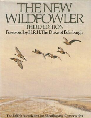 The New Wildfowler Hardback Book The Cheap Fast Free Post