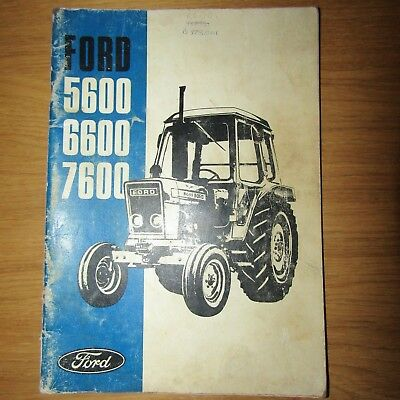 FORD 5600 6600 7600 Tractor Owners Operators Manual 1978