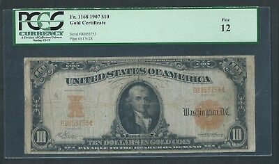 1907 Large Size $10 Gold Note, PCGS Fine 12, Great Color, Payable in Gold Coin