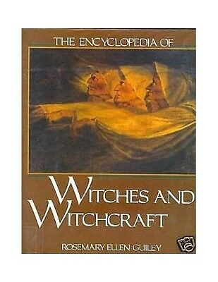 The Encyclopedia of Witches and Witchcraft by Guiley, Rosemary Ellen Hardback