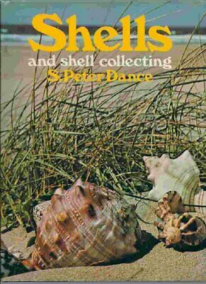 Shells and Shell Collecting by Dance, S.Peter Book The Cheap Fast Free Post